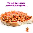 Best mum ever bean