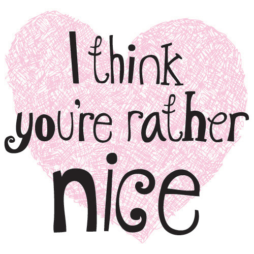 I-think-youre-rather-nice