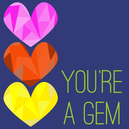 Youre-a-gem-01