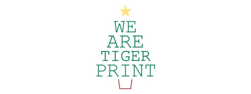 We-are-tigerprint-xmas