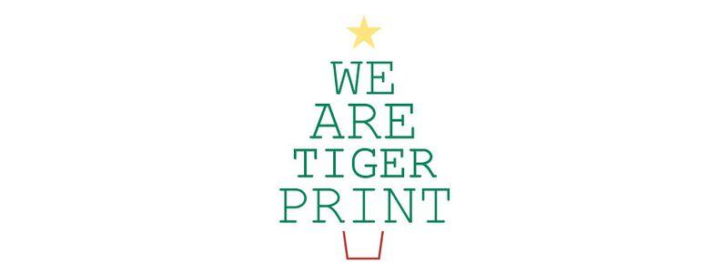 We-are-tigerprint-xmas